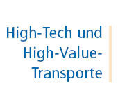 High-Tech- und High-Value-Transporte